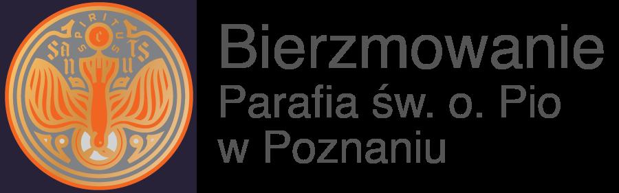 Bierzmowanie – Parafia św. o. Pio w Poznaniu